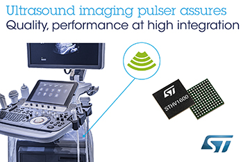 , STMicroelectronics Expands Presence in Ultrasound Market with High-Performance 16-Channel Pulser