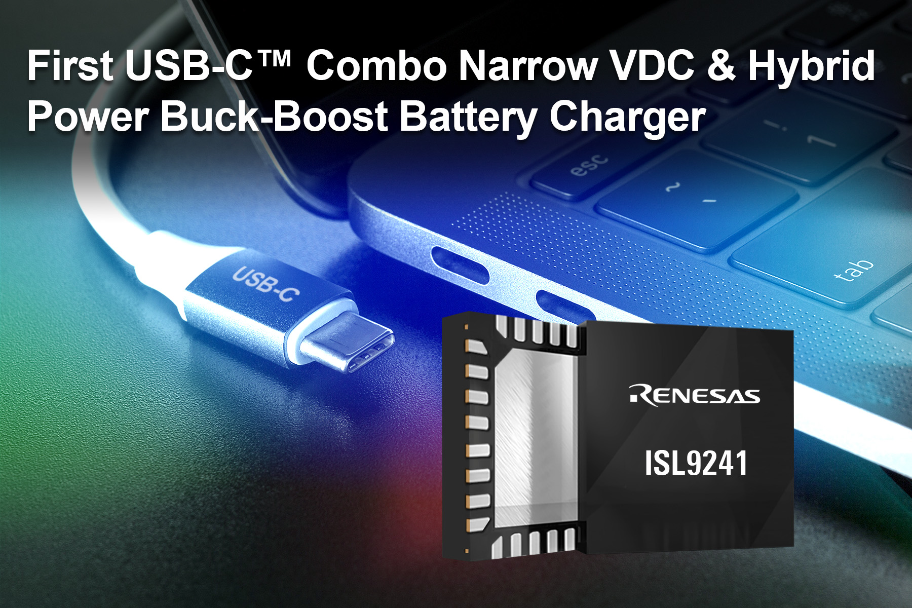 , Renesas Electronics Announces Industry's First USB-C™ Combo Buck-Boost Battery Charger for Mobile Computing Systems